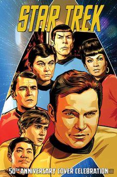 Star Trek: Anniversary Cover Celebration - Comics by comiXology Star Trek Tv, New Star Trek, Star Wars, Star Trek Beyond, Science Fiction, Star Trek 50th Anniversary, Akira, Star Trek Posters, Movie Posters