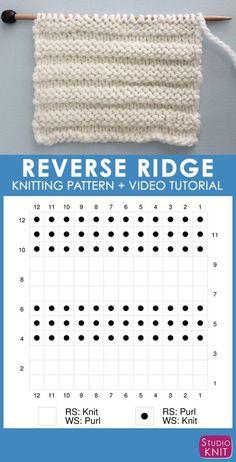 by patsy Knitting Chart Reverse Ridge Knit Stitch Pattern by Studio Knit with Free Pattern and Video Tutorial Knitting Stiches, Loom Knitting Patterns, Knitting Videos, Knitting Charts, Knitting For Beginners, Stitch Patterns, Knitting Tutorials, Knit Stitches, Knitting Machine