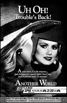 Over its 35 years on NBC, ANOTHER WORLD was occasionally promoted by the network. Here is a collection of TV Guide print advertisements that. Santa Barbara Soap Opera, Nbc Tv, Valley Girls, Best Soap, Tv Ads, Tv Guide, Another World, Print Ads, First World