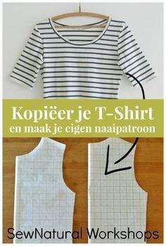 Tutorial: Kopiëer je eigen t-shirt en teken zelf een naaipatroon - SewNatural Workshops