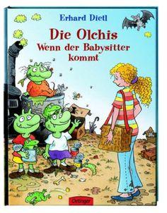 Die Olchis. Wenn der Babysitter kommt - Erhard Dietl (ab 4 Jahren)