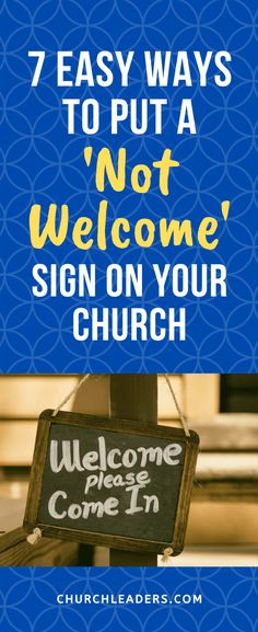 """None of us would put a """"not welcome"""" sign on our church doors on purpose. Yet I'm certain that some of our practices make people feel distinctly unwelcome. Youth Leader, Worship Leader, Using People, Church Outreach, Welcome To The Group, New Friendship, Just Pretend, Vacation Bible School, Someone New"""