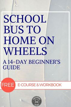 School bus conversion free email course