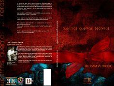 """Portada para el libro """"Nuestras guerras secretas"""" del escritor Luis Eduardo García Guerra."""