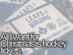 All I Want For Christmas Is Hockey Tickets