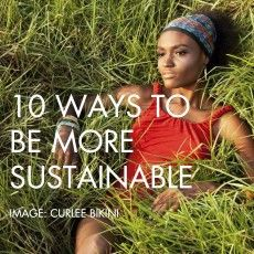 10 ways to be more sustainable in your fashion business