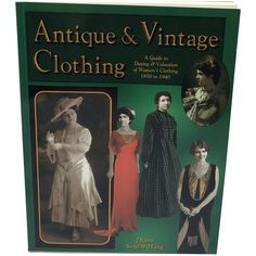 1997 'Antique & Vintage Clothing' paperback reference and price guide written by Diane Snyder-HaugbrPublished by Collector Books, this is a guide to dating & valuation of women's clothing from 1850-1940brBook in excellent condition Victorian Life, Price Guide, The Collector, Vintage Outfits, Clothes For Women, Antiques, Books, Outerwear Women, Antiquities