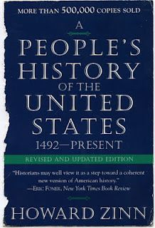 A People's History of the United States - Howard Zinn--the most influential book on my historical and political outlook