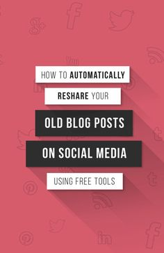 Facebook, Twitter, LinkedIn, Pinterest Automation: How to Schedule and Loop Social Media Posts for Free Social Media Automation, Social Media Analytics, Social Media Marketing, Content Marketing, Marketing Tools, Social Media Updates, Social Media Site, Facebook Marketing, Inbound Marketing
