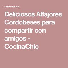 Deliciosos Alfajores Cordobeses para compartir con amigos - CocinaChic Ideas, Cookies, Girlfriends, Recipes, Thoughts