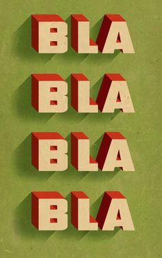 """SERIOUSLY. This was posted by AIGA to accompany an article. Sure, nice graphic work, but the word is """"Blah."""" illustration by Douglas Jones"""