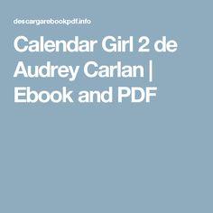 Calendar Girl 2 de Audrey Carlan | Ebook and PDF