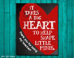 Gift for Teacher. Teacher Appreciation. First Day of School Gift. Thank you Teacher. It takes a BIG heart to shape little minds. School Gift by LittleLifeDesigns on Etsy https://www.etsy.com/listing/197114617/gift-for-teacher-teacher-appreciation
