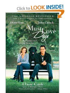 Must Love Dogs: Claire Cook: Amazon.com: Books