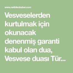 Vesveselerden kurtulmak için okunacak denenmiş garanti kabul olan dua, Vesvese duası Türkçe Arapça Math Equations