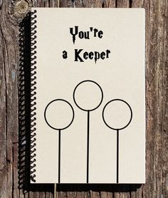 You're a Keeper Harry Potter - Harry Potter Inspired Notebook - Harry Potter…