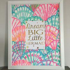 """Dream big little mermaid"""