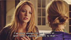 Definitive proof that Serena van der Woodsen was the worst character on Gossip Girl. Blake Lively Quotes, Gossip Girl Serena, Gossip Girls, Gossip Girl Quotes, Serena Van Der Woodsen, Me Tv, Film Quotes, Favim, Mean Girls