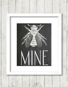 Art Print, Be Mine, Bee, Typography, Chalkboard Print, Printable, 8x10, INSTANT DOWNLOAD by BrightAndBonny on Etsy