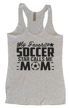 Womens Tri-Blend Tank Top - My Favorite Soccer Star Calls Me Mom