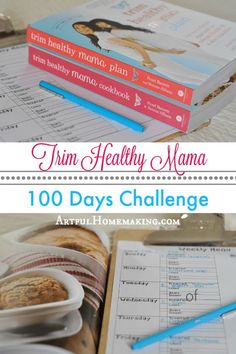 I challenged myself to 100 days of Trim Healthy Mama and on-plan eating! I set goals and made a plan. Here's how to do a 100-day challenge with THM!