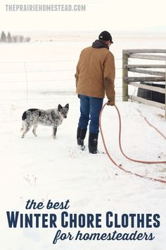 super helpful list of the best clothes to wear if you work outside during the winter, or have lots of farm chores to do.