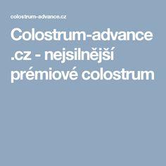 Colostrum-advance.cz - nejsilnější prémiové colostrum