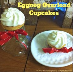 Eggnog Overload Cupcakes by www.shopgirldaisy.com on www.whatscookingwithruthie.com #recipes #cupcakes