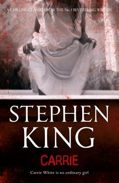 Rereading Stephen King: week one – Carrie. James Smythe has read everything Stephen King has ever written – and now he's revisiting each novel in chronological order. First: a young girl with some dangerous powers Horror Books, Horror Films, Horror Stories, Horror Fiction, Ghost Stories, Carrie Stephen King, Stephen King Books, Jaycee Dugard, No Ordinary Girl