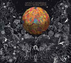 Apollo Sunshine - Shall Noise Upon