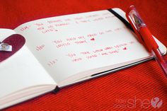 Make a notebook for your Valentine.  Starting on Feb 15th, jot down one thing that happened that day that your Valentine did that you really appreciated.  Give it to your Valentine the next year.