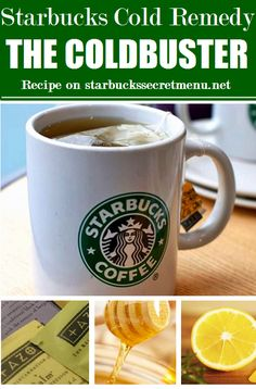 Starbucks Secret Menu cold remedy!   The Coldbuster will sooth sore throats and sinuses. Recipe here: http://starbuckssecretmenu.net/starbucks-secret-menu-the-coldbuster/