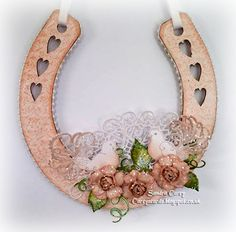 Carey's Cards: Wedding MDF horseshoe. #HeartfeltCreations