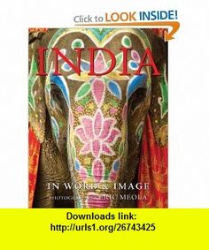 India In Word and Image (9781599620497) Eric Meola, Bharati Mukherjee , ISBN-10: 1599620499  , ISBN-13: 978-1599620497 ,  , tutorials , pdf , ebook , torrent , downloads , rapidshare , filesonic , hotfile , megaupload , fileserve