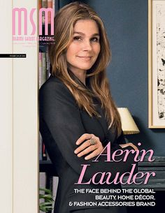 MSM Cover Feature Interview with Aerin Lauder - Rose de Grasse