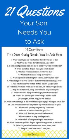 21 Questions Your Son Needs You to Ask Him