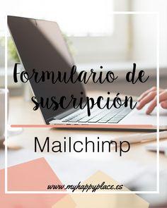 Formulario de suscripción con Mailchimp.  Descubre cómo poner un formulario de suscripción con Mailchimp en tu página web, con fondo transparente
