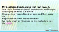 Other - My best friend had no idea that I cut myself.One night, he was supposed to come over and I forgot.