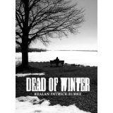 Dead of Winter (Kindle Edition)By Kealan Patrick Burke