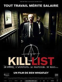 Kill List (2011) un film de Ben Wheatley avec Ben Crompton et Emma Fryer. Telechargement, VOD, cinéma, TV, DVD.