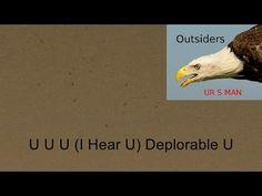 U U U I Hear U Deplorable U by UR S MAN Sam Reeves