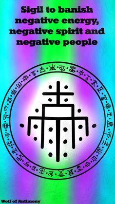 Sigil to Banish Negative Energy, Negative Spirit and Negative People – Wolf Of Antimony Occultism Witch Symbols, Rune Symbols, Alchemy Symbols, Magic Symbols, Symbols And Meanings, Ancient Symbols, Viking Symbols, Egyptian Symbols, Viking Runes