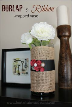 Burlap & Ribbon Wrapped Vase #craft #valentines via lookwhatmomfound.com