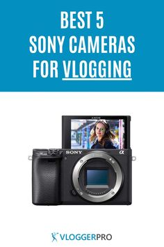 If you love Sony and need a vlogging camera, you'll love this list with the top 5 Sony vlogging cameras. These are lightweight cameras with a flip screen that can record really high-quality video.