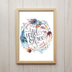 Wild And Free, Kunstdruck, Boho Deko, Geschenk
