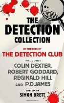 The Detection Collection By The Detection Club, Colin Dexter, Robert Goddard, Reginald Hill, P.D. James - Ten years since it was first published, this volume of short stories by the cream of British crime writing talent celebrates 75 years of the quintessential Detection Club.  The Detection Club represents the cream of British crime writing talent. Founded on the cusp of the 1930s, the Club's first President was G.K. Chesterton,
