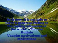 Vaughn motivational and medications Art the motivator Motivational quotes of the day