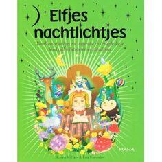 Een heerlijk boek met ogen-dicht-verhaaltjes. Visualiseren voor kinderen met elfjes.