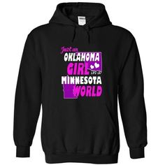 Cool Just Oklahoma Girl In A Minnesota World T shirts