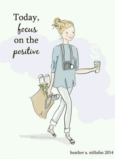 """Today FOCUS in POSITIVE mind. Remember: """" A negative mind will never give you a positive life."""""""